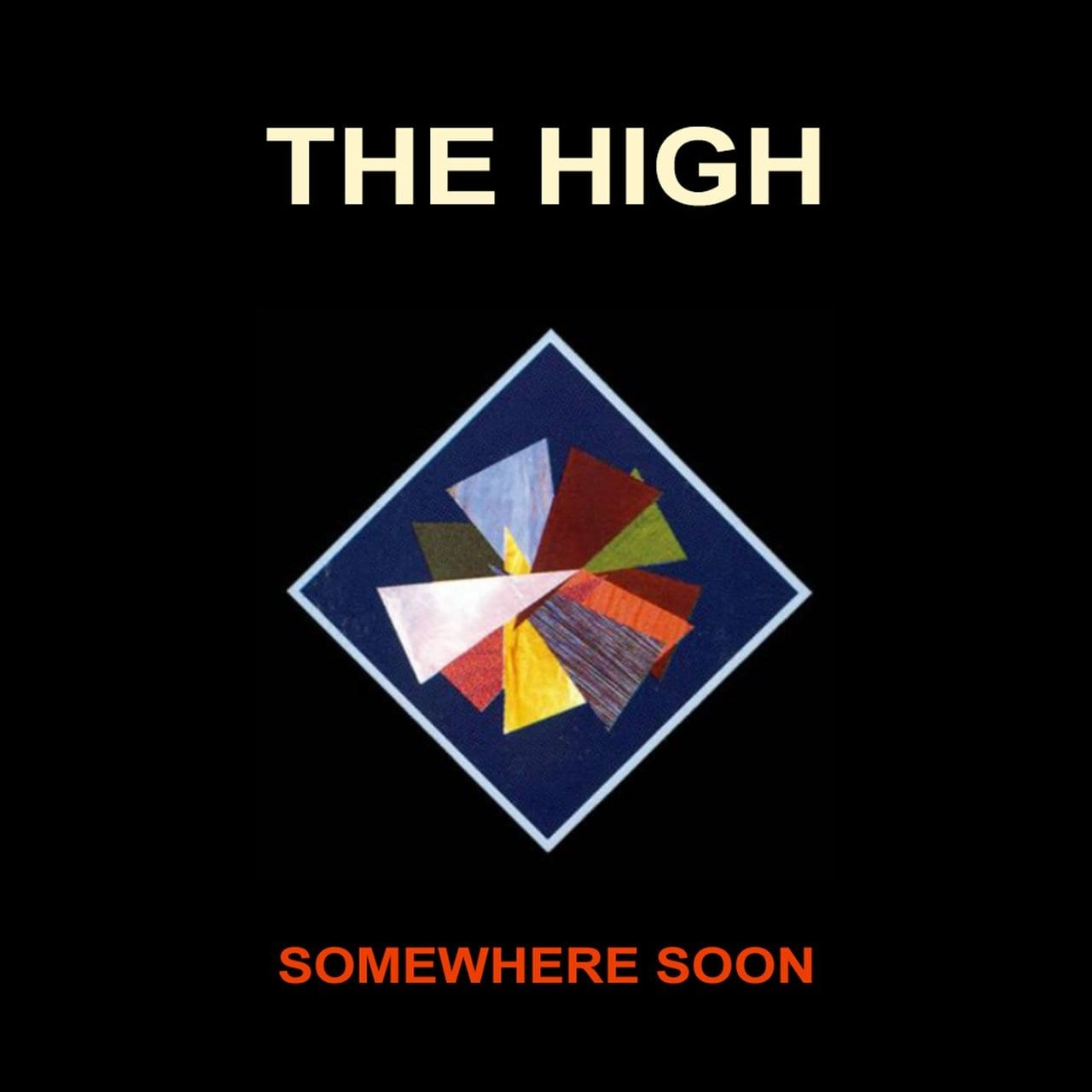 the high somewhere soon album cover